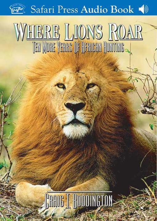Where Lions Roar (Audio CD)